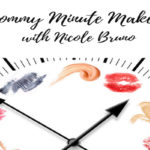 Introduction to Mommy Minute Makeup by Nicole Bruno
