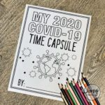 Living through History: COVID-19 Time Capsule