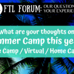 FTL Forum: Thoughts on Summer Camp