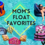 Mom Float Favorite Picks