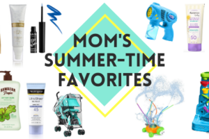 Mom's Summer-Time Favorites
