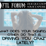 FTL Forum: Let It All Out!
