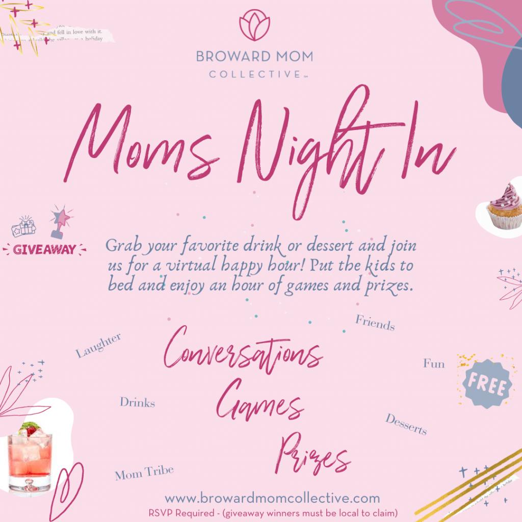 BMC Moms Night In 2021 www.browardmomcollective.com