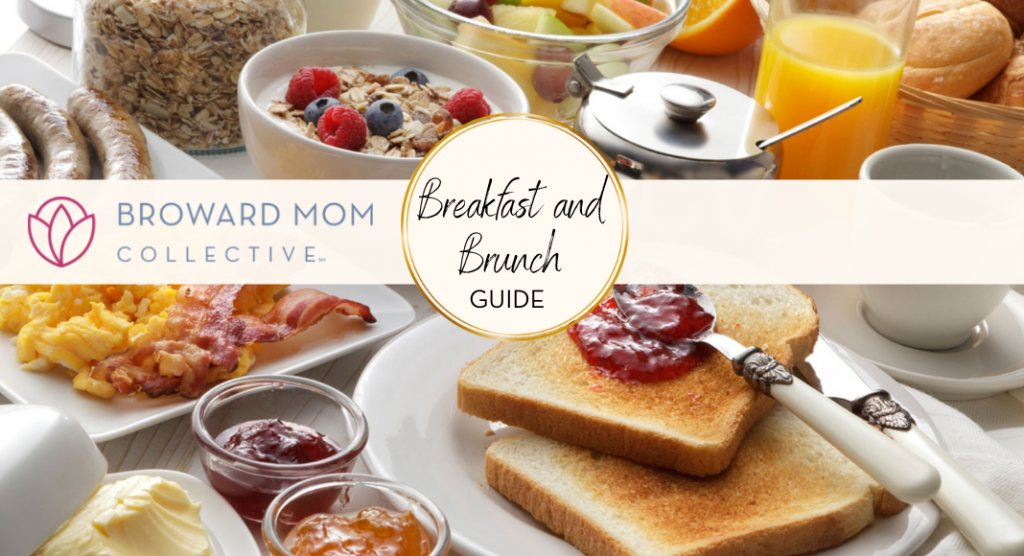 Broward Mom Collective Broward Breakfast and Brunch Guide South Florida