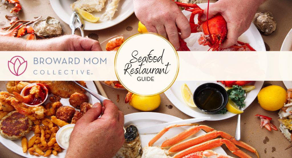 Broward Mom Collective Seafood Restaurant Guide Broward Fort Lauderdale