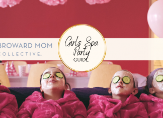 Broward Mom Collective Girls Spa Party Guide Broward Fort Lauderdale